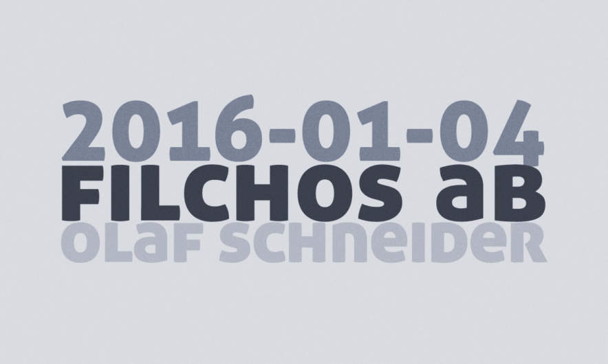 2016-01-04 · Filchos AB · Olaf Schneider